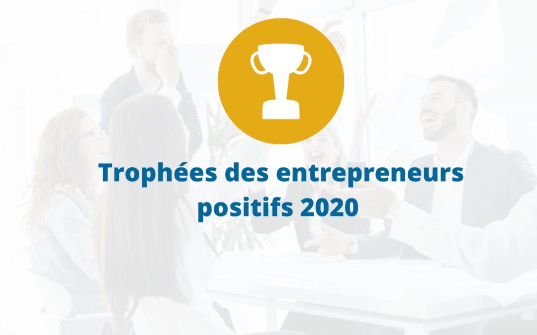 Trophées des entrepreneurs positifs 2020